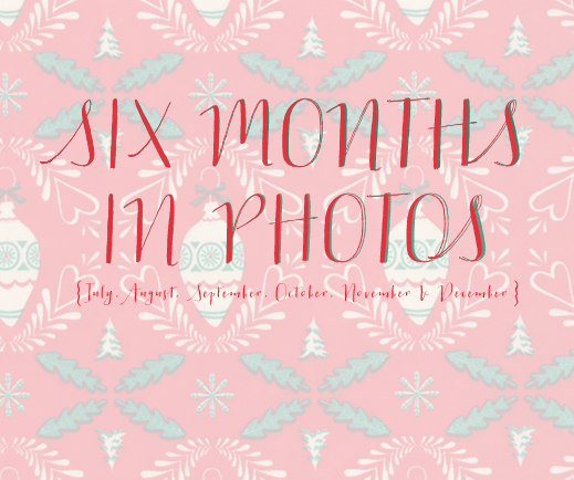 SixMonthsInPhotosDecember